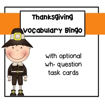 Thanksgiving Bingo and WH Questions