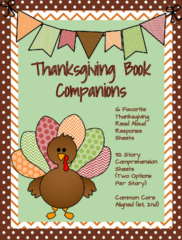 Thanksgiving Book Companions: 32 Common Core Story Respons