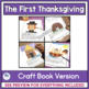 The First Thanksgiving Activities and Interactive Book