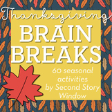 Thanksgiving Activities • Thanksgiving Brain Breaks