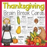 Thanksgiving Brain Breaks (Brain Break Cards)