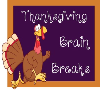 Thanksgiving Brain Breaks and Challenges