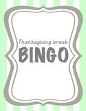 Thanksgiving Break Bingo