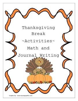 Thanksgiving Break Math and Journal activities