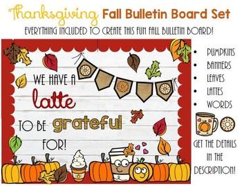Thanksgiving Bulletin Board For Fall By Teacher Talk And Sidewalk Chalk