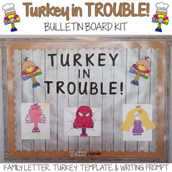 Thanksgiving Bulletin Board Ideas Turkey In Trouble Activity Tpt