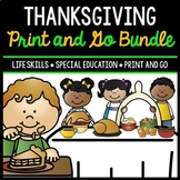 Thanksgiving Bundle - Special Education - Life Skills - Print & Go - Math - ELA