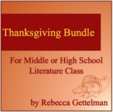 Thanksgiving Bundle for Middle and High School English and