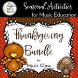 Thanksgiving Bundle for Music Class