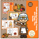 Thanksgiving Bundle of Songs, Poems and Finger Play
