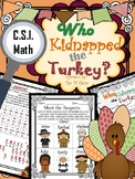 Thanksgiving C.S.I. Math {NO PREP}
