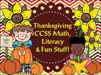 Thanksgiving CCSS Math, Literacy & Fun Stuff!