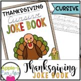 Thanksgiving CURSIVE Joke Book