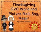 Thanksgiving CVC Roll, Say, Keep