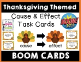 Thanksgiving Cause and Effect Boom Cards