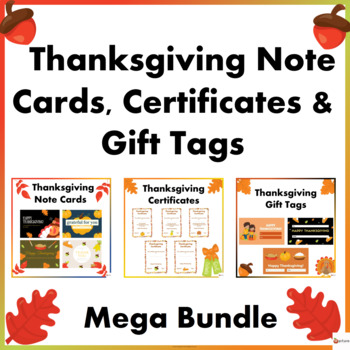 Thanksgiving Certificates, Note Cards and Gift Tags Mega Bundle