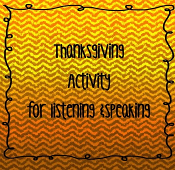 Thanksgiving Chain Game: Listening & Speaking Activity