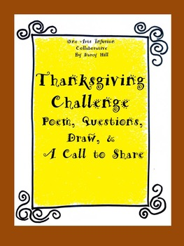 Thanksgiving Challenge: Poem, Questions, Draw, & A Call to Share