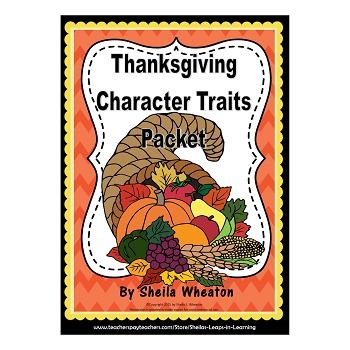 Thanksgiving Character Traits Packet: Reading, Writing, & More!