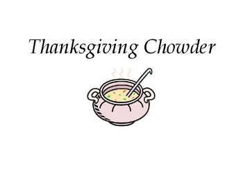 Thanksgiving Chowder - Food activity