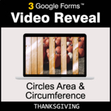 Thanksgiving: Circles Area & Circumference - Google Forms