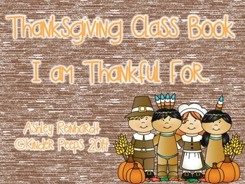 NO PREP Thanksgiving Class Book:  I am Thankful For...
