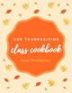 Thanksgiving Classroom Cookbook