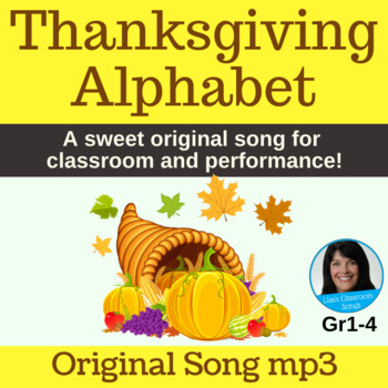 "Thanksgiving Classroom Song | ""Thanksgiving Alphabet"" by Lisa Gillam 