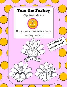Thanksgiving Clip Art -  Tom the Turkey Clip Art Writing C