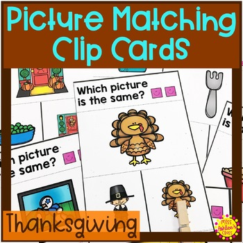 Thanksgiving Clip Cards | Picture Matching | Special Education Resource