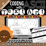 Thanksgiving Coding with ASCII Text Art for Any Device