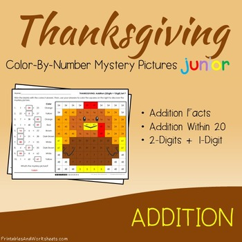 Thanksgiving Math Addition Worksheets (Facts, Within 20 and 2-digits)