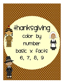 Thanksgiving Color By Number Basic Facts 6-9