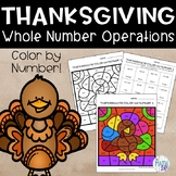 Thanksgiving Color By Number Whole Number Operations