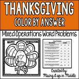 Thanksgiving Color by Answer Mixed Word Problem Activity