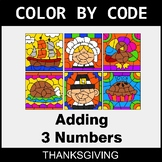 Thanksgiving Color by Code - Adding 3 Numbers
