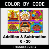 Thanksgiving Color by Code - Addition & Subtraction (0-20)