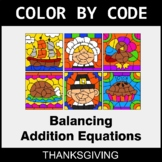 Thanksgiving Color by Code - Balancing Addition Equations