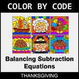 Thanksgiving Color by Code - Balancing Subtraction Equations
