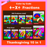 Thanksgiving Color by Code: Fractions: Add, Subtract, Multiply, & Divide 10 in 1