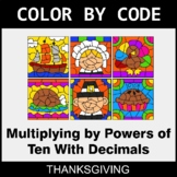 Thanksgiving Color by Code - Multiplying by Powers of Ten