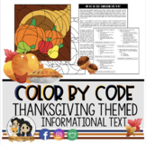 Thanksgiving Color by Code: Reading Comprehension (Thanksgiving Activity)