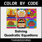 Thanksgiving Color by Code - Solving Quadratic Equations