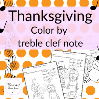 Thanksgiving Color by Note: Treble Clef Staff (Print and Go!)