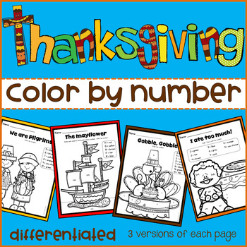 Thanksgiving Color by Number- Differentiated (Numbers, Add&Subtract 1-10; 11-20)