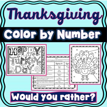 Thanksgiving Color by Number :  Would You Rather?