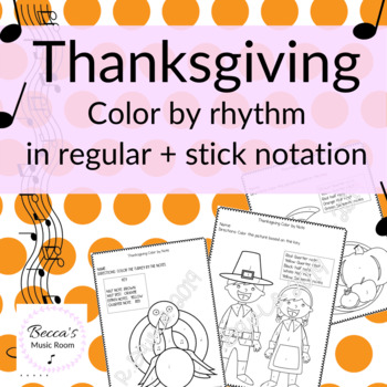 Thanksgiving Color by Rhythm (Print and Go!)