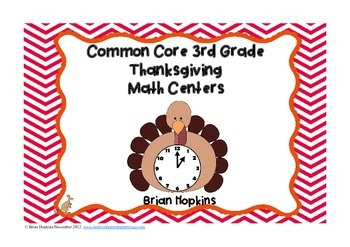 Thanksgiving Common Core 3rd Grade Math Centers