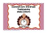 Thanksgiving Common Core 3rd Grade Math Centers