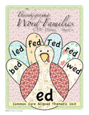 Thanksgiving Common Core CVC Short e Word Families Thematic Unit